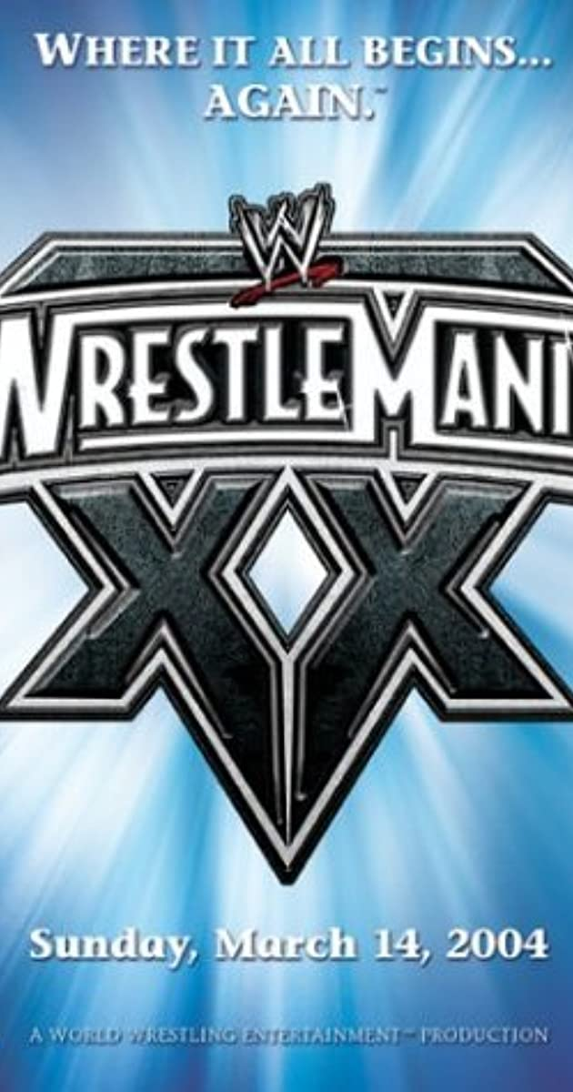 WrestleMania XX (2004) - IMDb