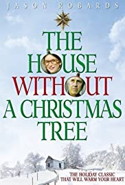 The House Without a Christmas Tree (1972) Poster - Movie Forum, Cast, Reviews