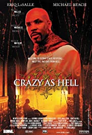 Crazy as Hell Poster