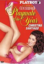 Playboy Video Centerfold: Playmate of the Year Christina Santiago