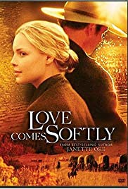 Love Comes Softly (2003) Poster - Movie Forum, Cast, Reviews