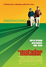 The Matador (2005) Poster - Movie Forum, Cast, Reviews
