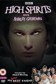 High Spirits with Shirley Ghostman (2005)