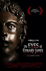 Watch the full movie The Eyes of Edward James [640x360]