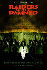 Raiders of the Damned(2007) Poster - Movie Forum, Cast, Reviews
