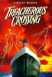 Treacherous Crossing Poster