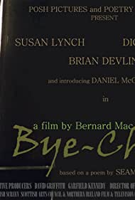 """Poster for """"Bye-Child"""" - written & directed by Bernard Mac Laverty and based on a poem by Seamus Heaney. Nominated as Best Short Film BAFTA 2003"""