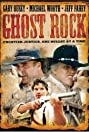 Ghost Rock (2003) Poster