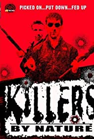Killers by Nature (2005)