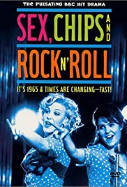 Sex, Chips & Rock n' Roll Poster