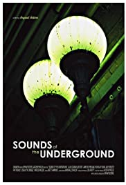 The Sounds of the Underground Poster