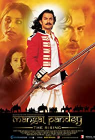 Mangal Pandey: The Rising (2005) Poster - Movie Forum, Cast, Reviews