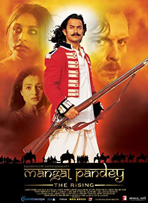 History Mangal Pandey: The Rising Movie