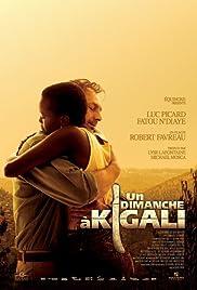 Un dimanche à Kigali Poster