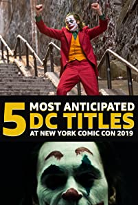DC is back in the big apple! That's right, New York Comic Con 2019 is almost here, boasting a lineup packed with panels and screenings for a number of upcoming films and TV Shows you can't miss. To get you ready, let's take a look at the five most anticipated titles at this year's event.