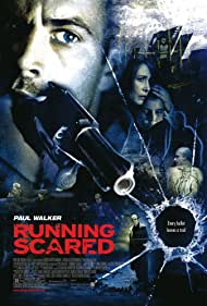 Running Scared (2006) Poster - Movie Forum, Cast, Reviews