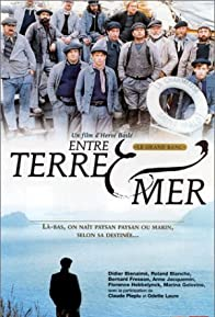 Primary photo for Entre terre et mer