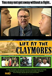 Life at the Claymores Poster
