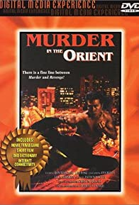 Primary photo for Murder in the Orient