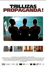 Trillizas propaganda