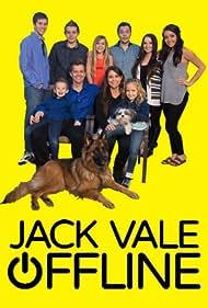 Jack Vale Offline (2015) Poster - TV Show Forum, Cast, Reviews