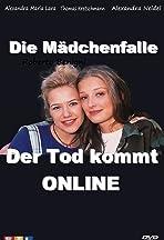Die Mädchenfalle - Der Tod kommt online