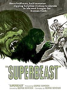 Best movie to watch Superbeast by [1280x960]