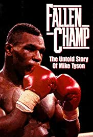Fallen Champ: The Untold Story of Mike Tyson Poster