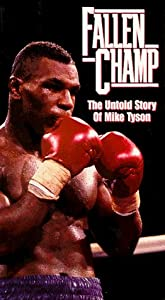 Ready movie mp4 video download Fallen Champ: The Untold Story of Mike Tyson USA [WQHD]