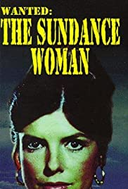 Wanted: The Sundance Woman (1976) Poster - Movie Forum, Cast, Reviews