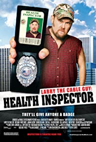 Primary photo for Larry the Cable Guy: Health Inspector