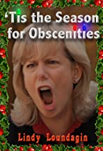 'Tis the Season for Obscenities