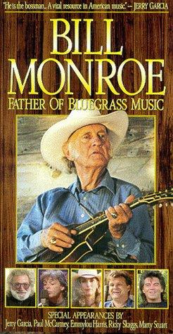 Bill Monroe: Father of Bluegrass Music (1993)