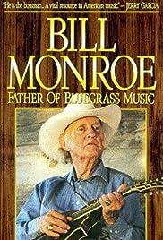 Bill Monroe: Father of Bluegrass Music Poster