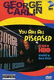 George Carlin: You Are All Diseased (1999) Poster - TV Show Forum, Cast, Reviews
