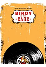 Birdy in the Cage