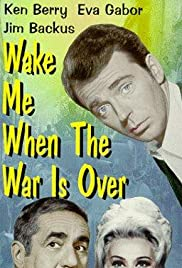 Wake Me When the War Is Over (1969) Poster - Movie Forum, Cast, Reviews