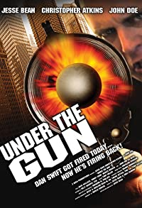 Primary photo for Under the Gun