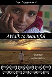 A Walk to Beautiful(2007) Poster - Movie Forum, Cast, Reviews