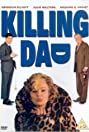 Killing Dad or How to Love Your Mother (1990) Poster