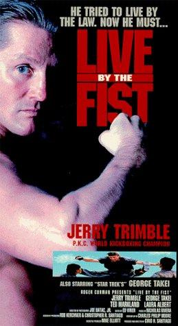 Live by the Fist (1993)