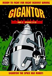 Gigantor Poster - TV Show Forum, Cast, Reviews
