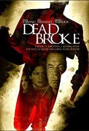 Dead Broke (1998) Poster - Movie Forum, Cast, Reviews
