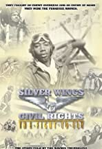 Silver Wings & Civil Rights: The Fight to Fly