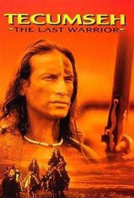 Primary photo for Tecumseh: The Last Warrior