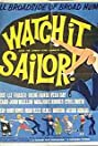 Watch It, Sailor! (1961) Poster