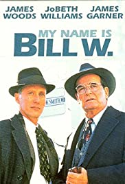 My Name Is Bill W. Poster