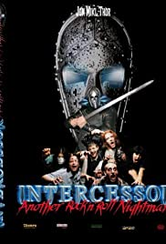Intercessor: Another Rock 'N' Roll Nightmare (2005) Poster - Movie Forum, Cast, Reviews
