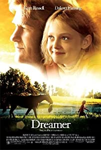 Watchfree new movies Dreamer: Inspired by a True Story [BDRip]