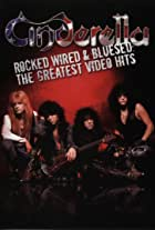 Cinderella: Rocked, Wired & Bluesed - The Greatest Video Hits